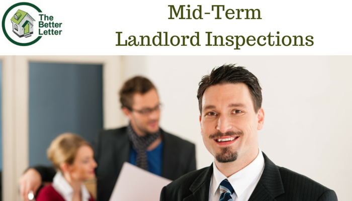 Mid Term Landlord Tenant Inspections